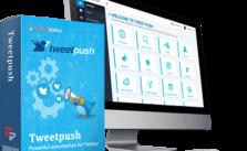 TweetPush PRO Review | Huge BONUS – Get Twitter Traffic On Complete Autopilot 2